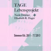 TAGE | Neele Hülcker und Elisabeth R. Hager | graphic design: Knut Remond