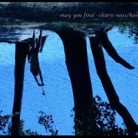 May you find | Hans Kämmerer | Charis Nass